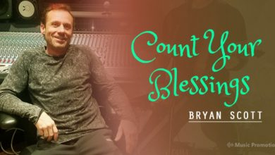 Photo of Bryan Scott is Setting an Example by Blending Two Poles-Apart Music Genres in 'Count Your Blessings'