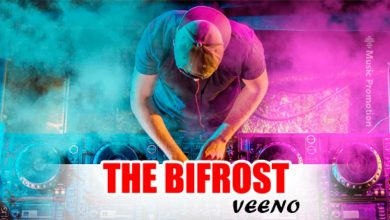Photo of EDM star Veeno turns up the heat with his captivating soundtrack 'FROM THE 03/20/2020 EP (THE BIFROST)'